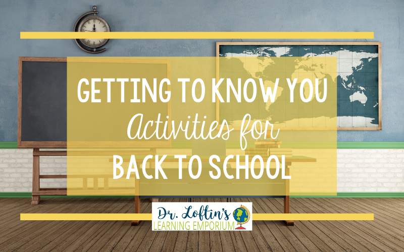 Getting to Know You Activities for Back to School