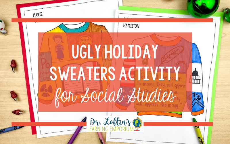 Ugly Holiday Sweaters Activity for Social Studies